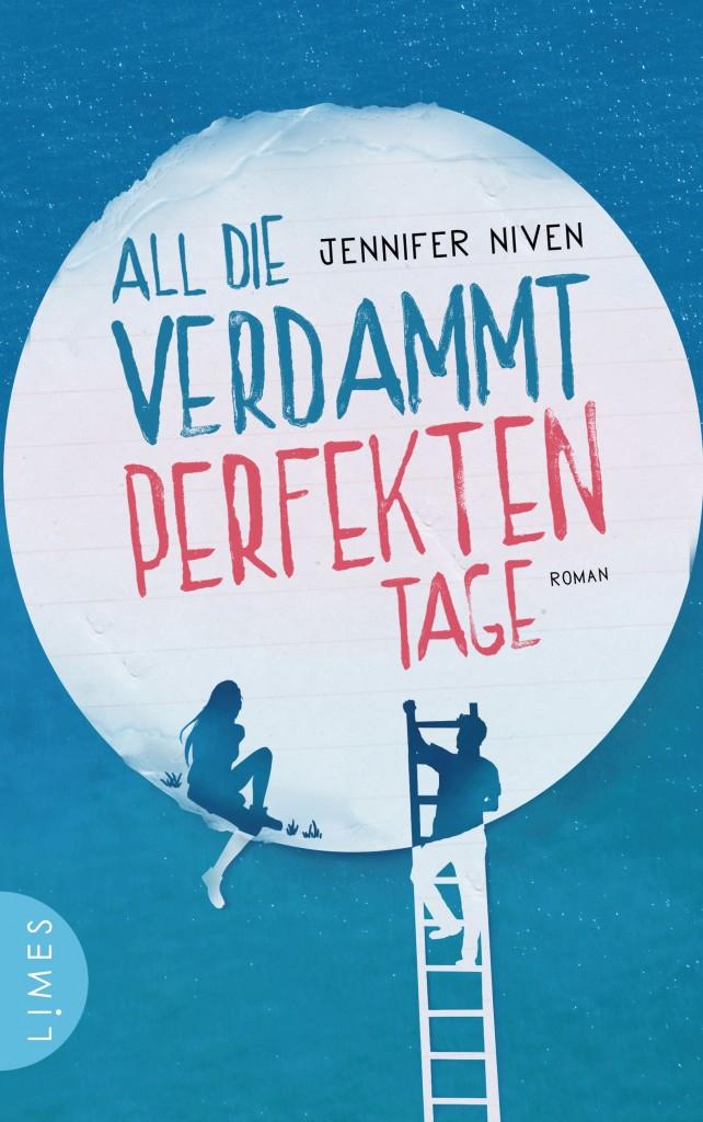 """Cover des Buches """"All die verdammt perfekten Tage"""""""