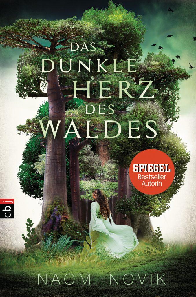 """Cover des Buches """"Das dunkle Herz des Waldes"""" von Naomi Novik"""