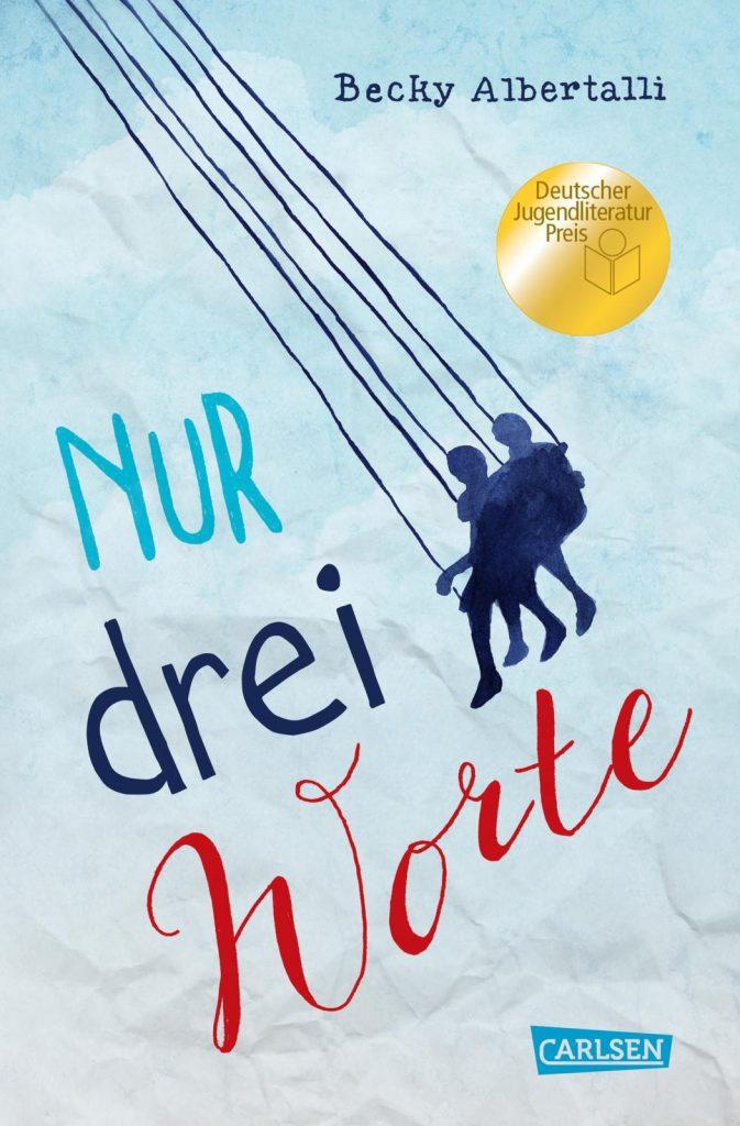 """Cover des Buches """"Nur drei Worte"""" von Becky Albertalli"""