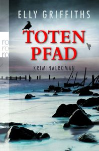 """Cover des Buches """"Totenpfad"""" von Elly Griffiths"""